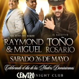 Image for Toño Rosario y Raymond & Miguel in Lawrence MA CANCELADO