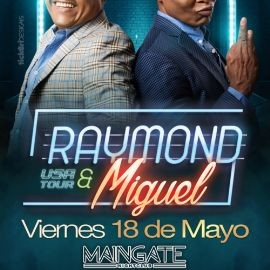 Image for Raymond & Miguel en Allentown PA- TICKETS AVAILABLE AT THE DOOR!