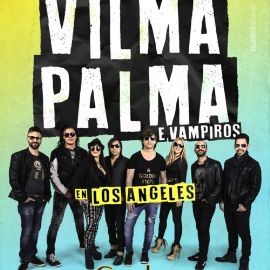 Image for VILMA PALMA E VAMPIROS EN LOS ANGELES, CA