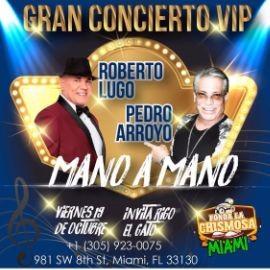 Image for Gran Mano a Mano con Roberto Lugo & Pedro Arroyo en Miami,FL