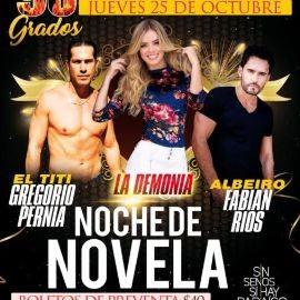 Image for Noche de Novela con GREGORIO PERNIA (EL TITI), LA DEMONIA y FABIAN RIOS (ALBEIRO)