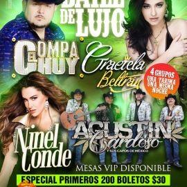 Image for Baile de Lujo con el Compa Chuy, Graciela Beltran, El Bonbon Asesino Ninel Conde & Los Capos De Mexico!!!