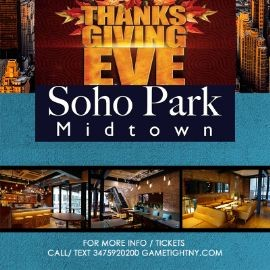 Image for Soho Park Midtown Thanksgiving Eve 2018 only $10