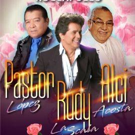 Image for Pastor Lopez, Rudy La Scala & Alci Acosta en San Francisco,CA