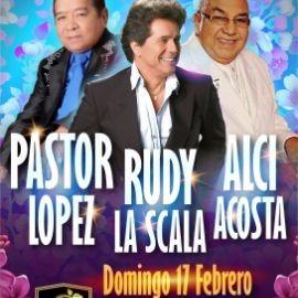 Image for PASTOR LOPEZ, RUDY LA SCALA, & ALCI ACOSTA EN CONCIERTO EN LAS VEGAS,NV