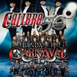 Image for Calibre 50, Banda Carnaval & Cuarto de Milla en Concierto