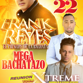 Image for MEGA BACHATAZO!!!  Con Frank Reyes & Xtreme.
