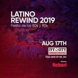 Image for Latino Rewind 2019 Fiesta de los 80s y 90s