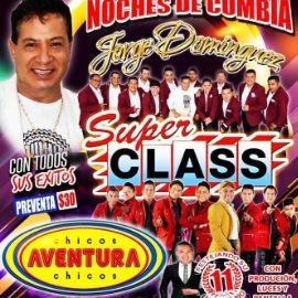 Image for JORGE DOMINGUEZ SUPER CLASS Y CHICOS AVENTURA EN MAGUEY