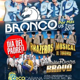 Image for BRONCO -  Brazeros Musical de Durango y Marito Rivera!! al 3 por 1