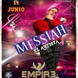 Image for Messiah El Artista LIVE at Empire Lounge!