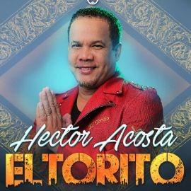 """Image for Hector Acosta """" El Torito"""" en Concierto en Los Angeles,CA"""