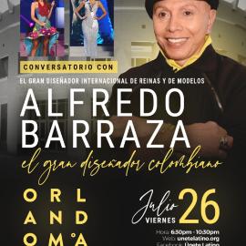 Image for Conversatorio con Alfredo Barraza, El Gran Diseñador de las Reinas En Orlando,FL