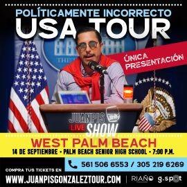 """Image for Juanpis Gonzalez Show """"Políticamente Incorrecto"""" - West Palm Beach"""