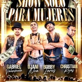 Image for Show Solo para Mujeres!!  @THE PALACE!!