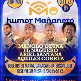 Image for Humor Mañanero con Manolo Ozuna, El Naguero, Ariel Santana & Aquiles Correa en Mamajuana Cafe Paterson,NJ