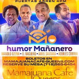 Image for Humor Mañanero con Manolo Ozuna, El Naguero, Ariel Santana & Aquiles Correa en Mamajuana Cafe Queens,NY