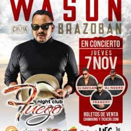 Image for WASON BRAZOBAN EN CONCIERTO @ FUEGO NIGHT CLUB - ORLANDO, FL