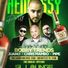 Image for Hennessy Party DJ Bobby Trends Live At SL Lounge