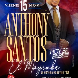 Image for ANTHONY SANTOS- El Mayimbe LA HISTORIA DE MI VIDA TOUR