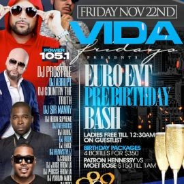 Image for Vida Fridays Euro Pre Birthday Bash DJ Prostyle Live At 809 Lounge