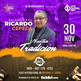 Image for Nuestra Tradicion Con El Colosal Ricardo Cepeda En Orlando,FL