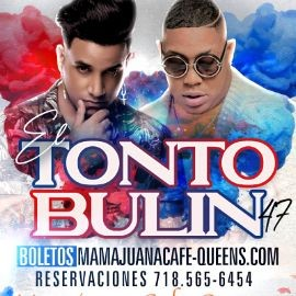 Image for El Tonto &  Bulin 47 Show En Vivo  Woodside,NY