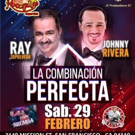 Image for Ray Sepulveda y Johnny Rivera en Vivo La Combinacion perfecta en San Francisco,CA