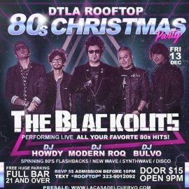 Image for DTLA @ ROOFTOP 80'S CHRISTMAS PARTY. PERFORMING LIVE: THE BLACKOUTS.