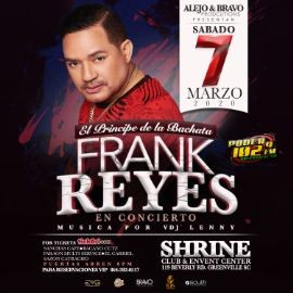 "Image for Frank Reyes ""En Concierto"" Sabado 7 de Marzo @ Shrine Club Greenville SC"