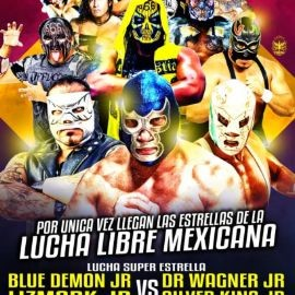 Image for Lucha Libre Super Estelar Con Doctor Wagner Jr vs Blue Demos Jr En Anaheim,CA