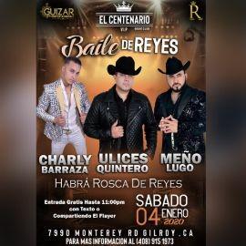 Image for Baile De Reyes Con Charly Barraza,Ulices Quintero y Meño Lugo En Gilroy,CA