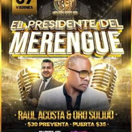 Image for El Presidente del Merengue Raul Acosta & Oro Solido en Vivo!
