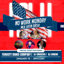 Image for No Work Monday MLK Latin Bash at Eaton Hotel 2 ballrooms