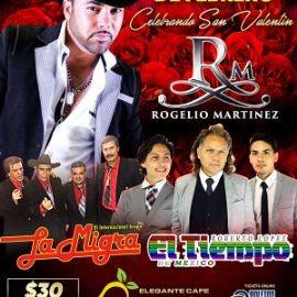 Image for Celebrando San Valentin: Rogelio Martinez, Internacional Grupo La Migra y El Tiempo de Mexico!