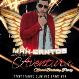 Image for MAX SANTOS BDAY BASH #INMORTAL_TOUR KICK OFF