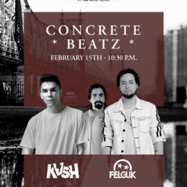 Image for Concrete Beatz featuring KVSH + Felguk live at the Penthouse 2020
