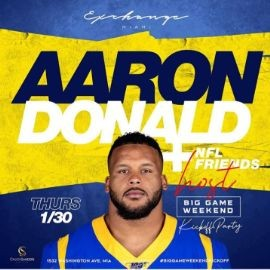 Image for Big Game Weekend Kickoff Aaron Donald And NFL Friends Hosting At Exchange Miami
