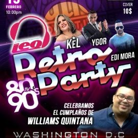 Image for Retro Party Celebrando el Cumpleaños de Williams Quintana con Kel, Ygor & Edi Mora!