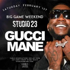 Image for Big Game Weekend Gucci Mane Live At Studio 23