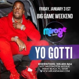 Image for Big Game Weekend Finale Yo Gotti Live At Mirage Miami