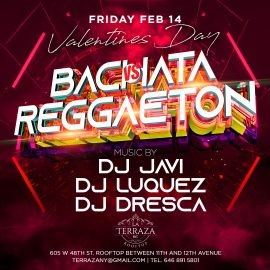 Image for BACHATA VS REAGGETON VALENTINE'S DAY LATIN PARTY | LA TERRAZA