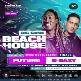 Image for Big Game Weekend Beach House Pool Party Future & G-Eazy Live With DJ Camilo At Kimpton Surfcomber Hotel