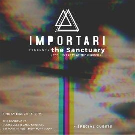 Image for IMPORTARI Presents the Sanctuary: Techno Church Party