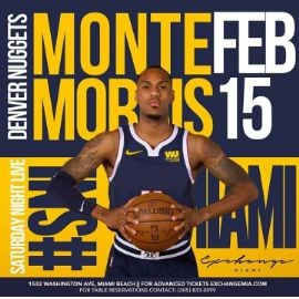 Image for Presidents Day Weekend With Denver Nuggets Own Monte Morris At Exchange Miami