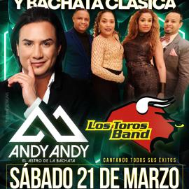 Image for Gran Noche de Bachata & Merengue!!   En Tarima: Andy Andy &  Los Toros Band con todos sus exitos!! POSTPONED