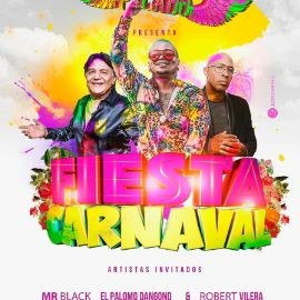 Image for Fiesta Carnaval Con Mr Black,El Palomo Dangong & Robert Villera En Doral,FL