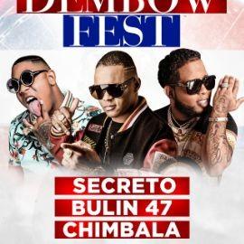 Image for DEMBOW FEST | SECRETO | BULIN 47 | CHIMBALA