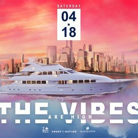 Image for THE VIBES ARE HIGH 4/20 Celebration Yacht Cruise NYC Boat Party Saturday