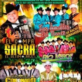 Image for Recordando el Rey del Corrido con Nacho Hernandez Los Amables del Norte, El Compa Sacra, y muchos mas En Concierto En Los Angeles,CA CANCELED